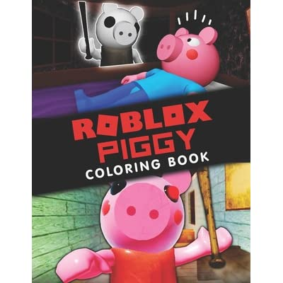 Roblox Piggy Coloring Book A Cool Coloring Book For Kids With Roblox Piggy Designs To Color Relax And Relieve Stress By Geovanni Press