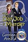 The Day Job is Murder (McKinley Mysteries, #1)