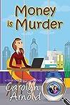 Money is Murder (McKinley Mysteries, #3)