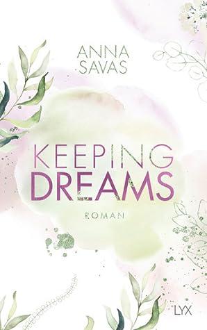 Keeping Dreams (Keeping, #2)