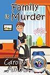 Family is Murder (McKinley Mysteries, #5)