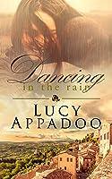 Dancing in the Rain (The Italian Family Series)