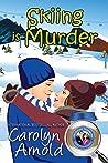 Skiing is Murder (McKinley Mysteries, #10)