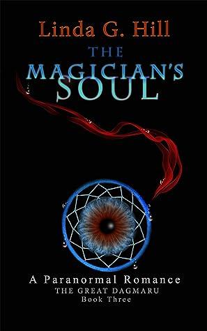 The Magician's Soul (The Great Dagmaru, #3)