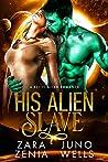 His Alien Slave (Alien Pirates of Cania, #3)