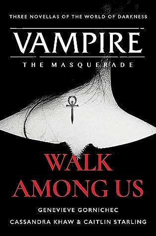 Walk Among Us by Genevieve Gornichec
