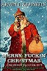 Merry Fuckin' Chr...