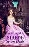 Seducing the Siren of Seven Dials (Secret Wallflower Society, #4)