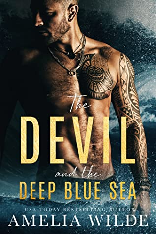 The Devil and the Deep Blue Sea (The Devil Trilogy, #1)