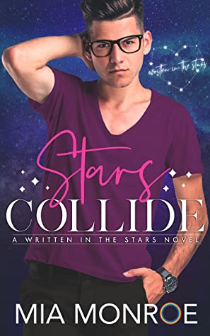 Stars Collide (Written in the Stars, #1)