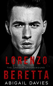Lorenzo Beretta (Unseen Underground, #1)