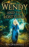 Wendy and the Lost Girls Parts One to Five