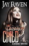 The Lazarus Child (Blood Riders, #3)