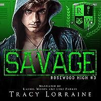 Savage (Rosewood High #3)