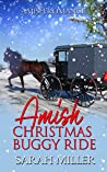 Amish Christmas Buggy Ride: Amish Romance