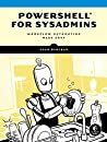 PowerShell for Sysadmins: Workflow Automation Made Easy