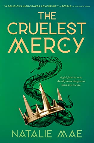 The Cruelest Mercy (The Kinder Poison #2)