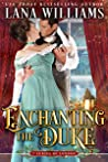 Enchanting the Duke