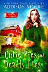 Cutie Pies and Deadly Lies (Murder in the Mix, #1)