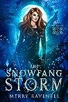 The SnowFang Storm (SnowFang, #2)