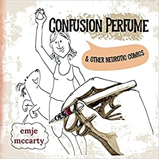 Confusion Perfume & Other Neurotic Comics