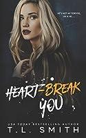 Heartbreak You (Heartbreak Duet)