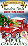 Christmas Crisis (Garden Girls - The Golden Years Book 2)