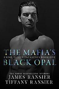The Mafia's Black Opal (Crime Family Treasures, #1)