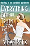 Everything But the Truth: Story of Our Scandalous Grandmother