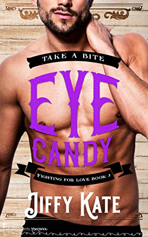 Eye Candy (Fighting for Love #3)