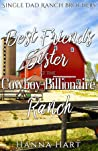 Best Friend's Sister At The Cowboy Billionaire Ranch (Single Dad Ranch Brothers #1)