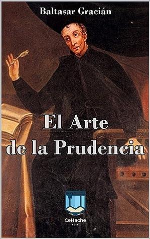 El Arte De La Prudencia By Baltasar Gracián