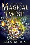 Magical Twist (Midlife Witchery #3)