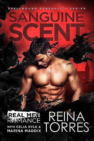 Sanguine Scent (Spellbound Sensuality Series): A Paranormal Vampire Romance