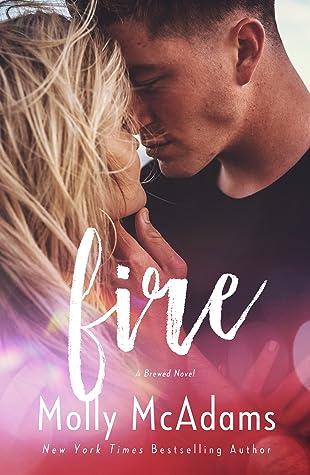 Fire (Brewed, #4)