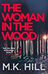The Woman in the Wood (DI Sasha Dawson #2)