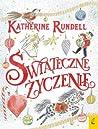 Świąteczne życzenie by Katherine Rundell