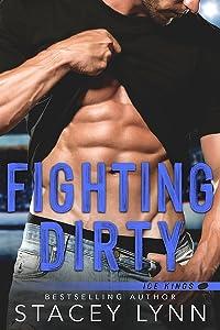 Fighting Dirty (Ice Kings #5)