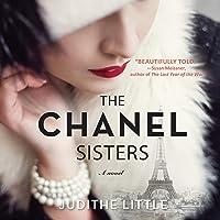 The Chanel Sisters: A Novel