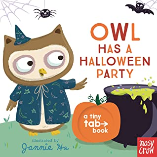 Owl Has a Halloween Party by Jannie Ho