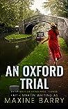 An Oxford Trial