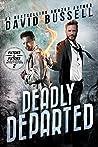 Deadly Departed (Fletcher & Fletcher, Paranormal Investigators #2)