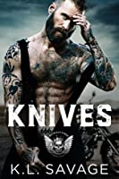 Knives (Ruthless Kings MC, #9)