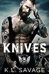 Knives (Ruthless Kings MC, #9)