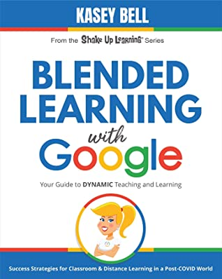 Blended Learning with Google by Kasey Bell