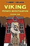 Viking Private Investigation: Season One