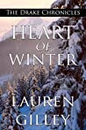 Heart of Winter (The Drake Chronicles, #1)
