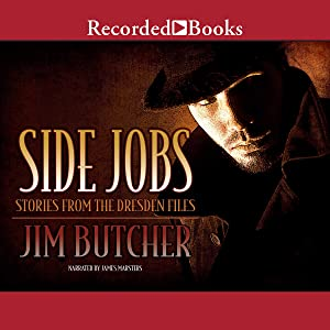 Side Jobs: Stories from the Dresden Files (Dresden Files series)