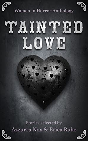 Tainted Love: Women in Horror Anthology