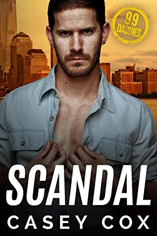 Scandal (99 Daddies, #4)